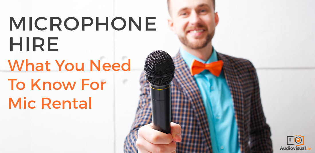 Microphone Hire - Guide to mic rental