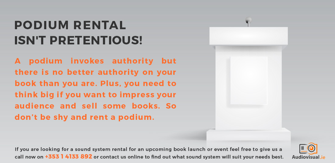 Podium Rental for a Book Launch - Audio Visual Dublin
