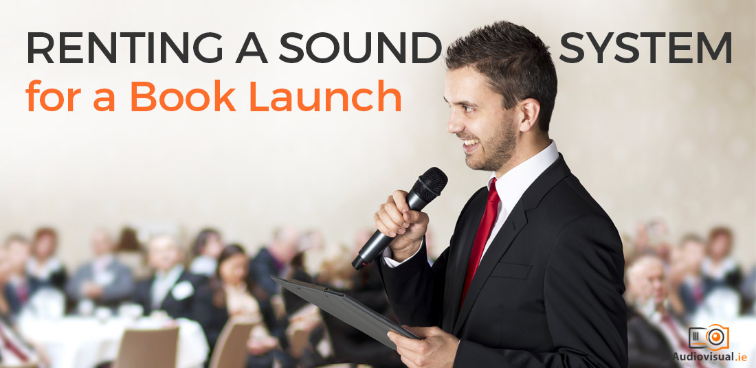 Renting a Sound System for a Book Launch