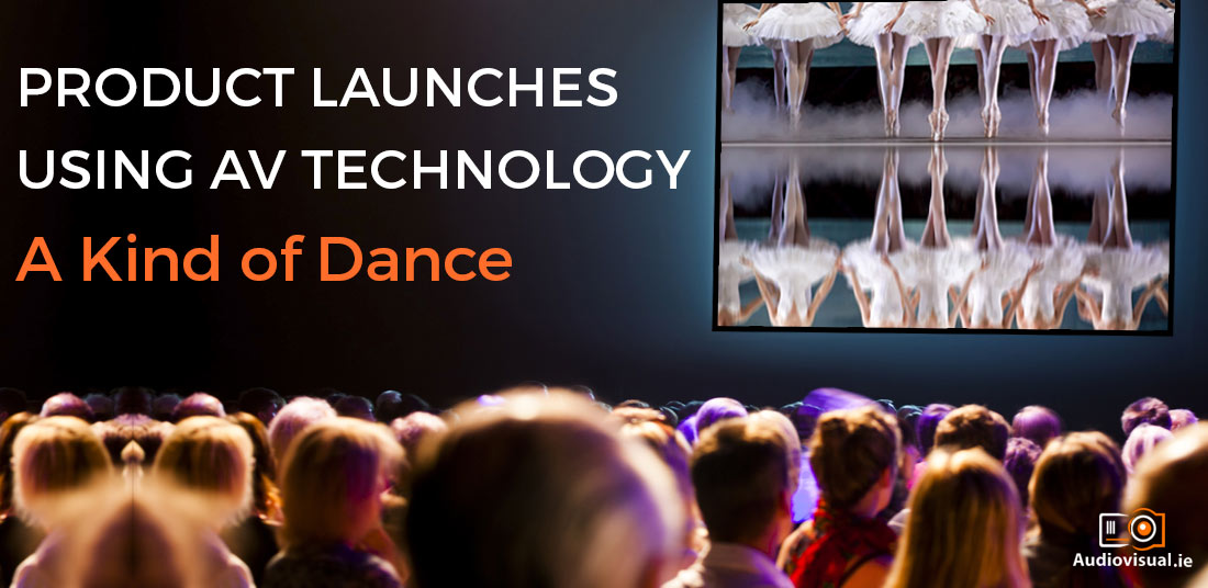 product-launches-using-av-technology