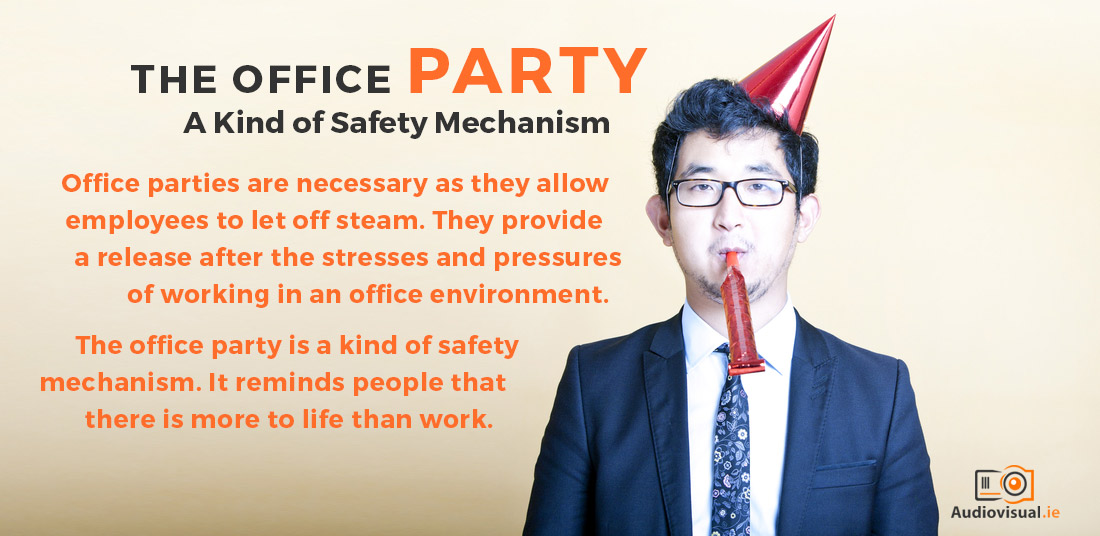 the-office-party-a-type-of-safety-mechanism-audio-visual-rental