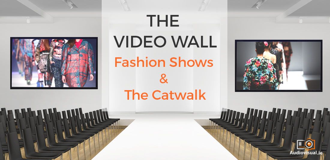Video Wall for Fashion Shows Video Wall Rental