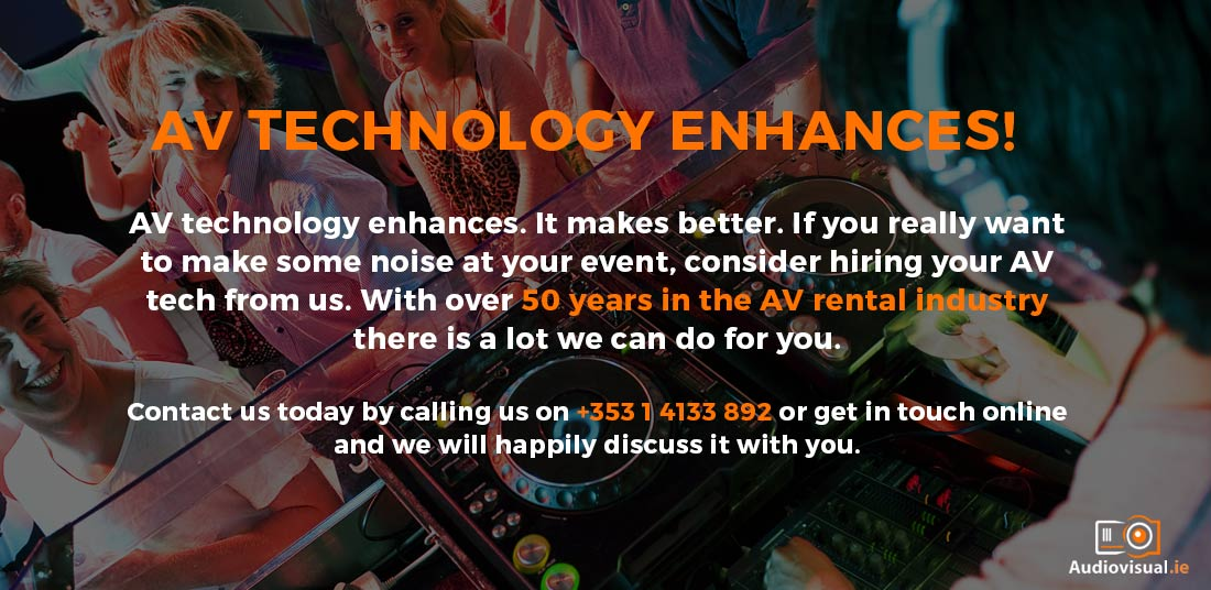AV Technology Rental Ireland - Audio Visual Dublin
