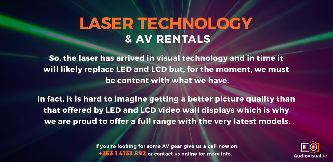 Laser Technology and AV Rentals