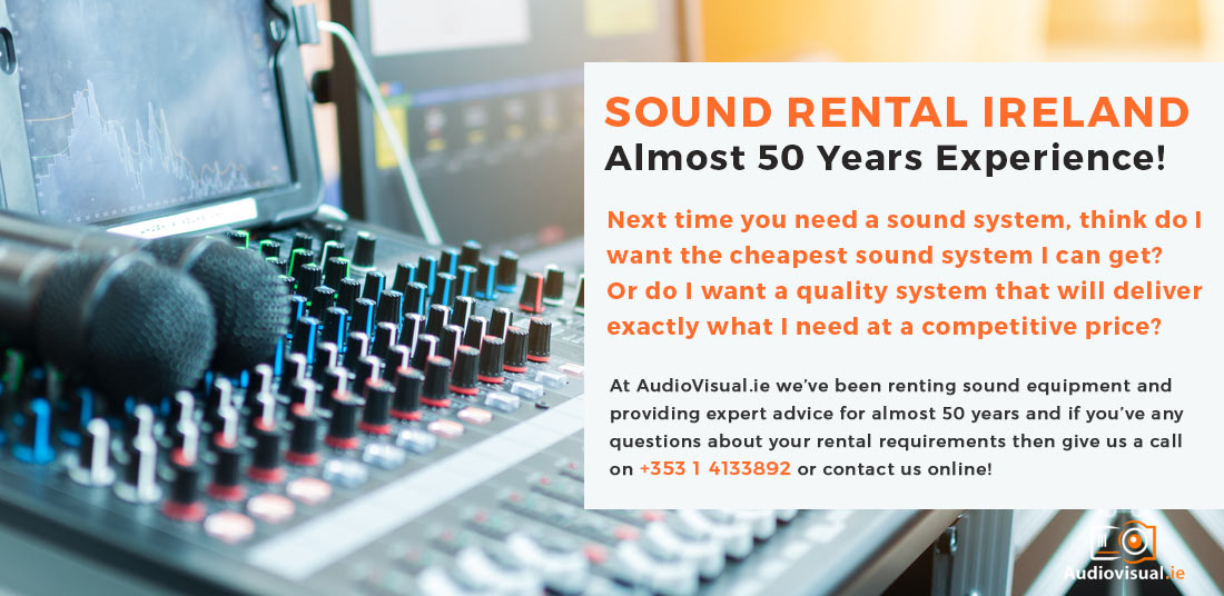 Sound Rental Ireland - Audio Visual