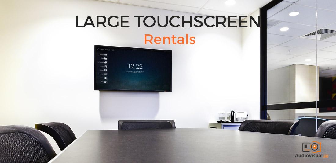 Large Touchscreen Rentals - Audio Visual Dublin
