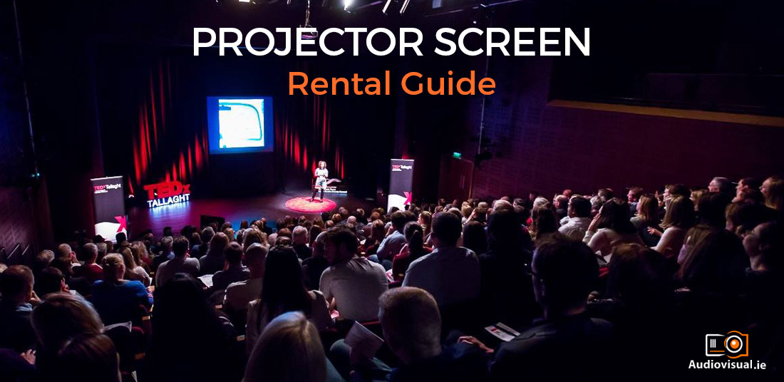 Projector Screen Rental Guide - Audio Visual Rental Ireland