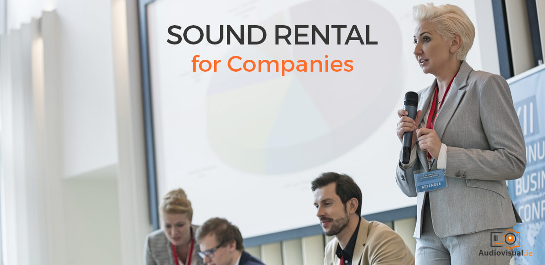 Sound Rental for Company - Corporate Audio Visual Hire