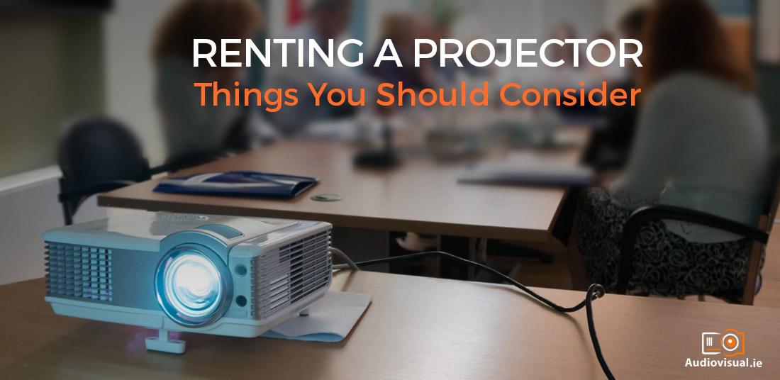 Renting a Projector - Projector Rental Ireland