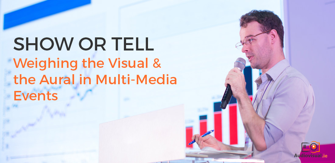 Aural and Visual for Multi Media Events