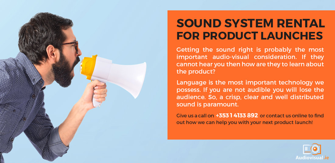 Sound System Rental for Product Launches - Audio Visual Dublin