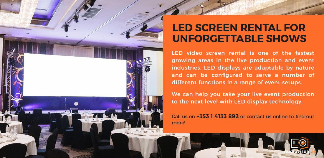 LED Screen Rental - Audio Visual Ireland
