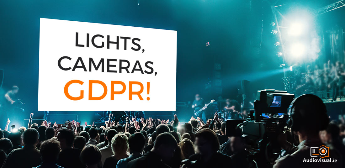 Lights, Camera, GDPR - Toomey Audiovisual