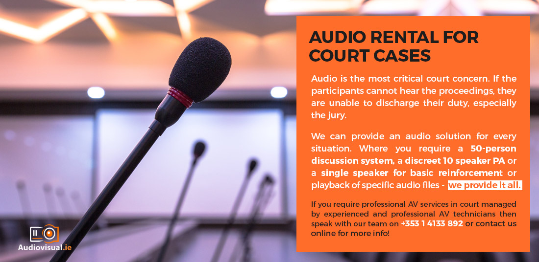 Audio Visual Services at The Four Courts, Dublin - AV Rental for Court