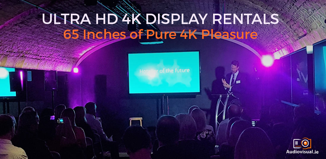 Ultra HD 4K Display Rentals 65 Inches of Pure 4K Pleasure