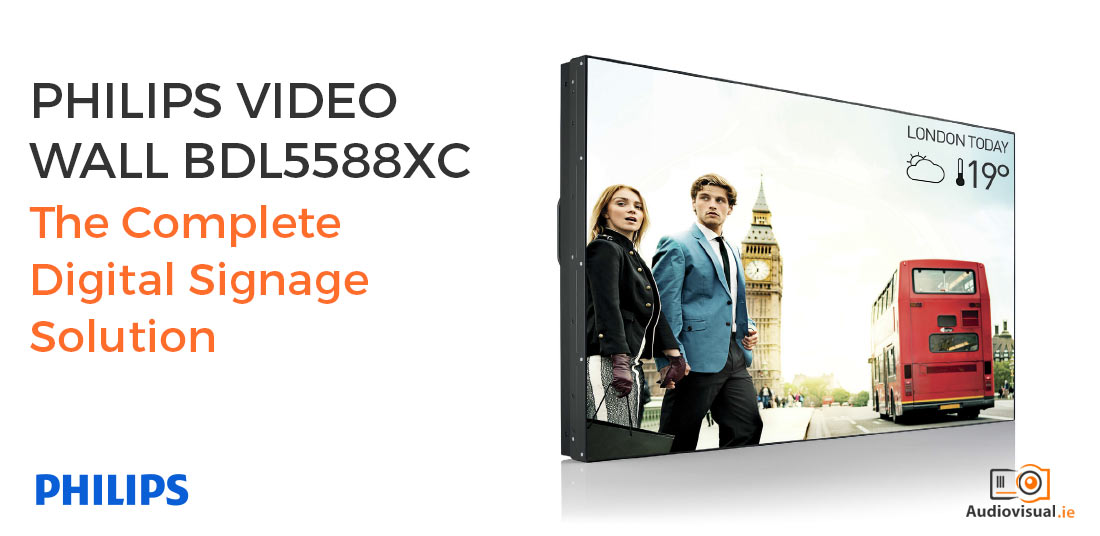 Philips Video Wall BDL5588XC The Complete Digital Signage Solution - AudioVisual Ireland