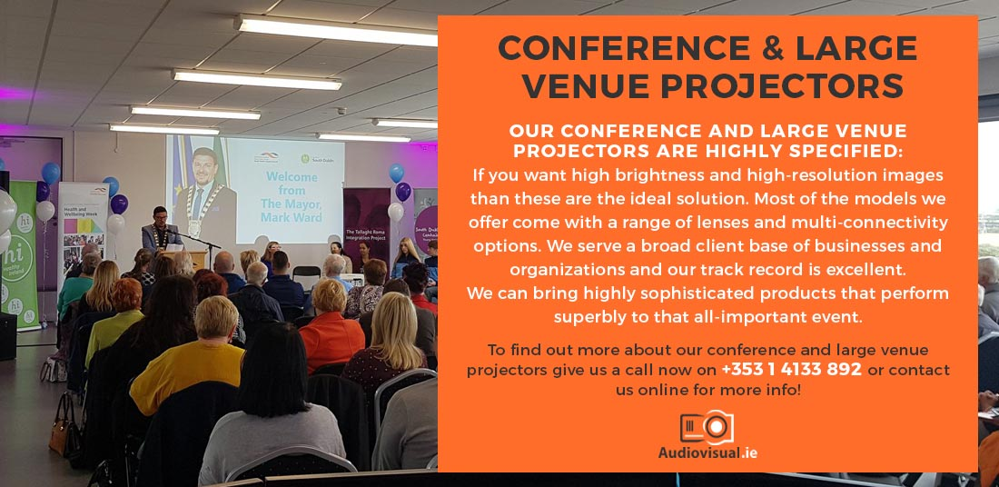 Conference and Large Projector Rental - Audio Visual Ireland