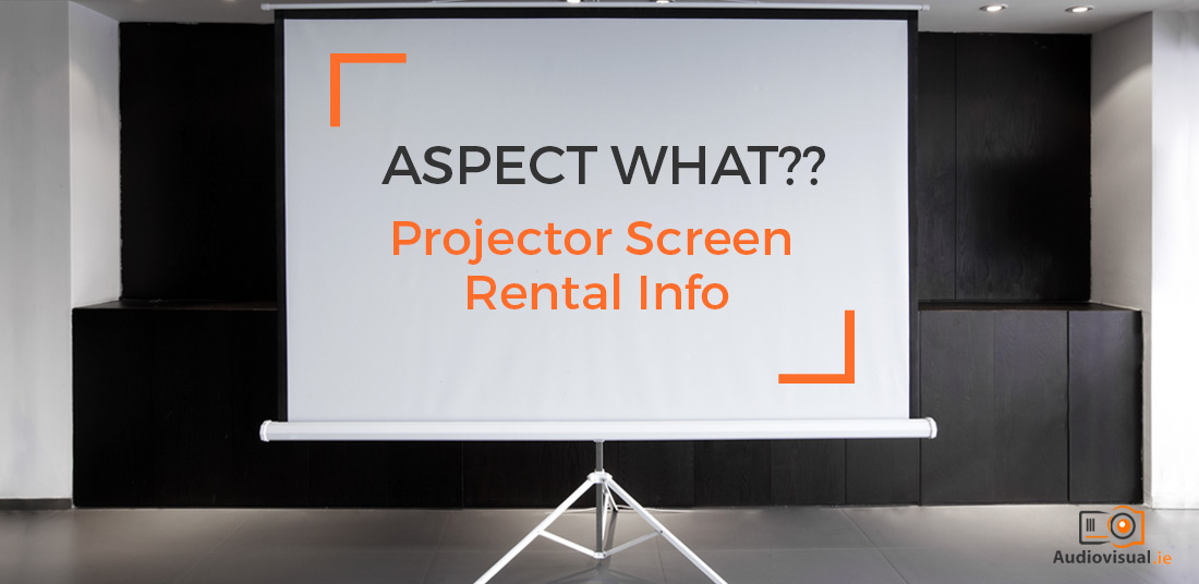 Projector Screen Rental Info - Audio Visual Ireland
