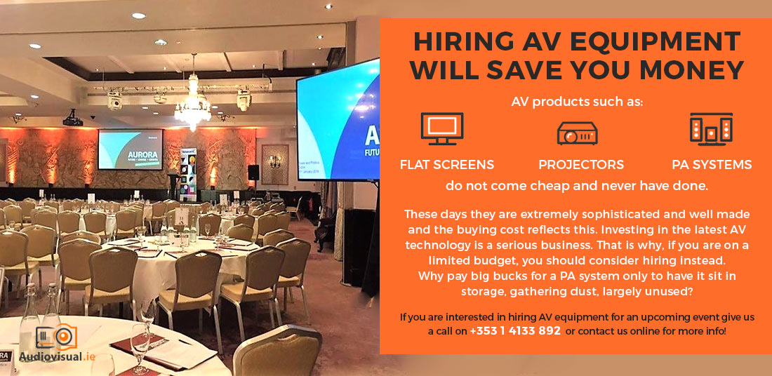 Advantages of Hiring AV Equipment - Saving Money
