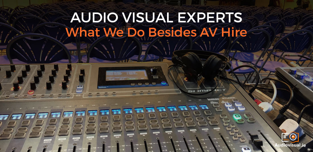 Audiovisual Experts - AV Rental Dublin