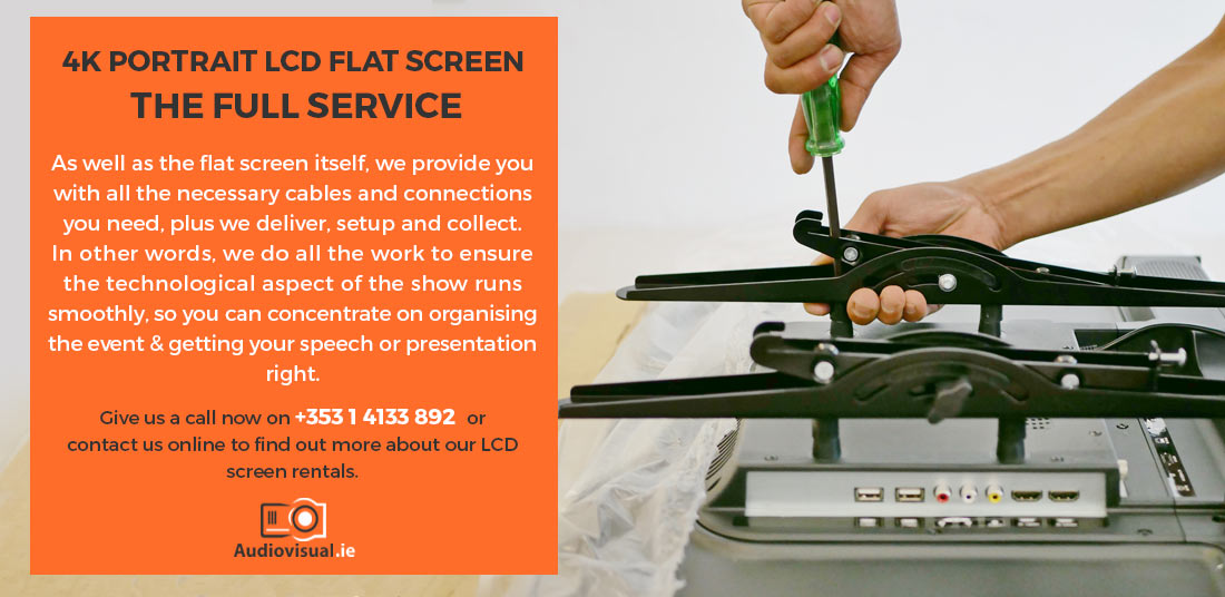 4K Portrait LCD Flat Screen Hire - Full Setup Delivery and Removal - Audio Visual Ireland