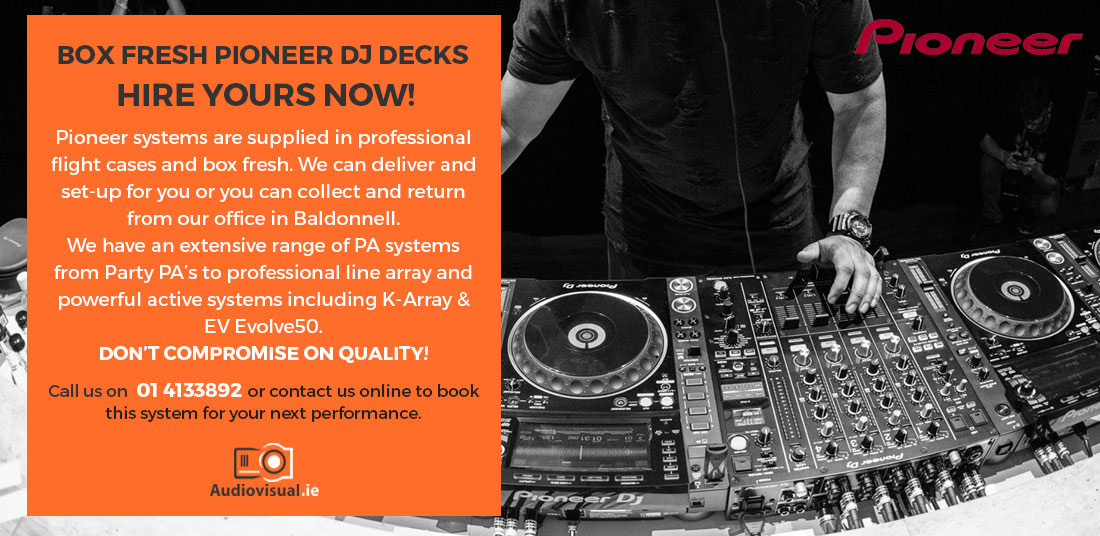 Pioneer DJ Decks for Hire - Audio Visual Dublin