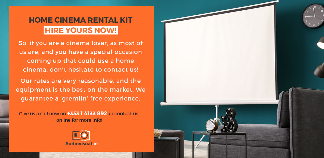 Home Cinema Rental Kit Ireland - Audio Visual Dublin