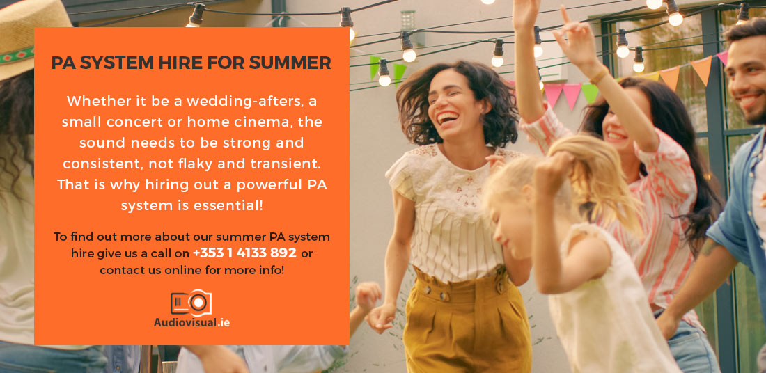 PA System Hire for Summer - Audio Visual Ireland