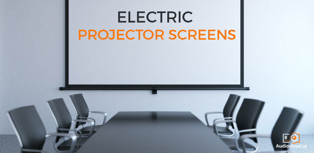 Electric Projector Screens - Audiovisual Ireland
