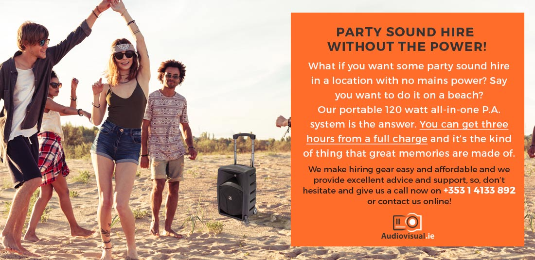 Party Sound Hire Without The Power - Portable Party Sound Hire