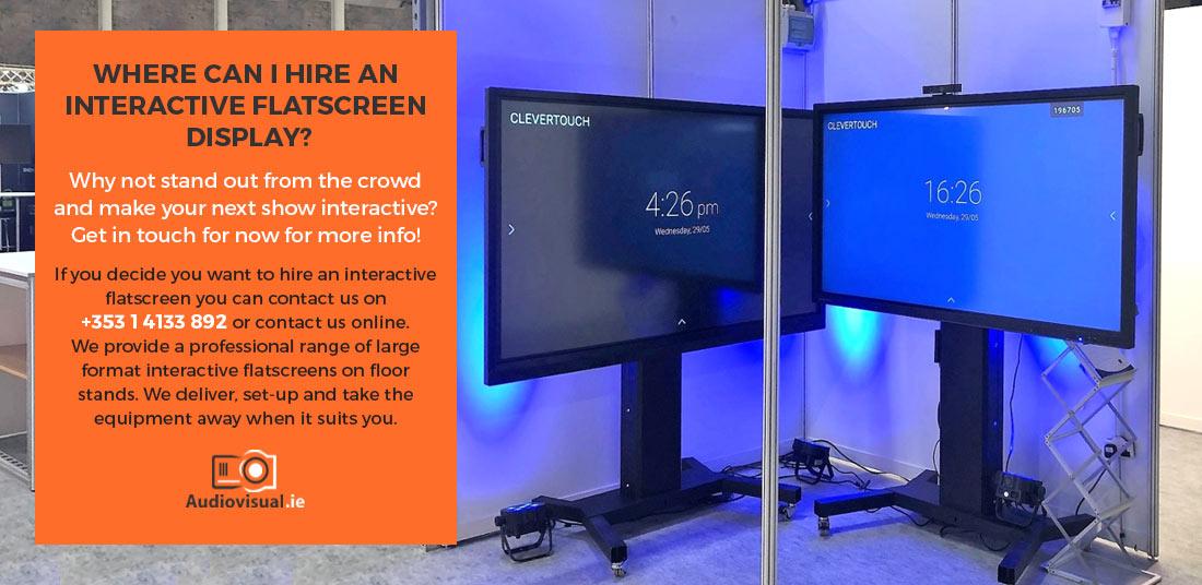 Hire Interactive Flatscreen Display - Audiovisual Ireland