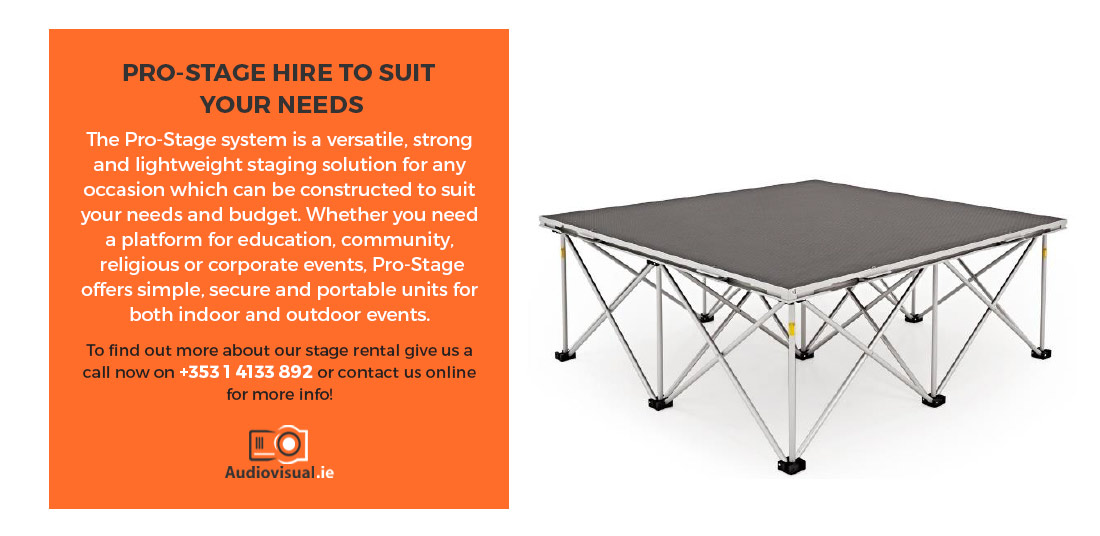 Pro-stage Hire for Events - Audiovisual Rental Dublin