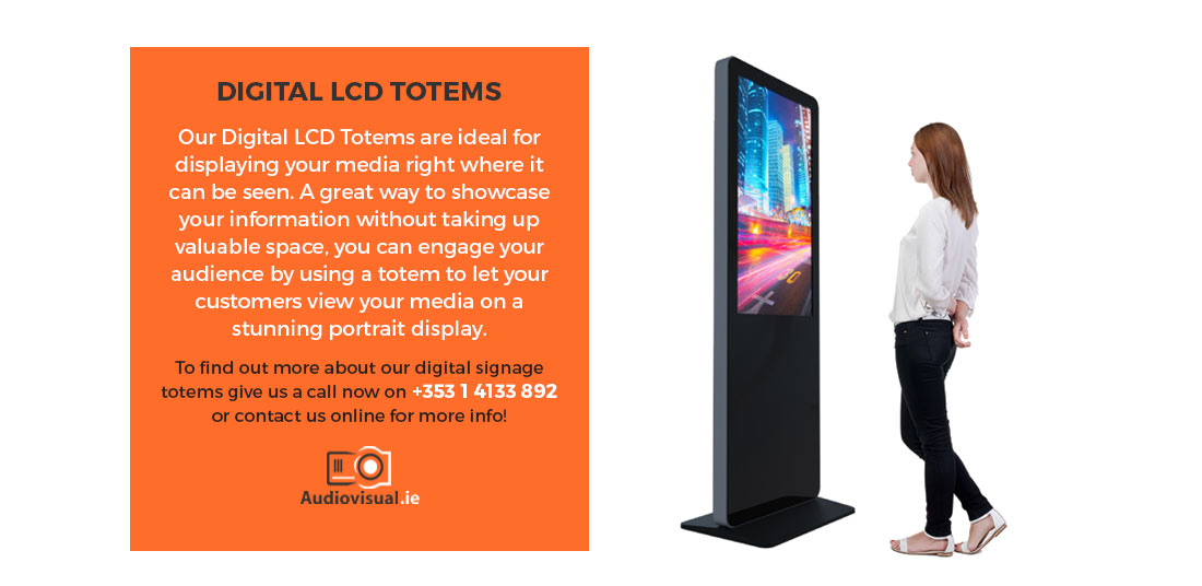 Digital LCD Totem Rental - Audiovisual Rental Ireland - H2