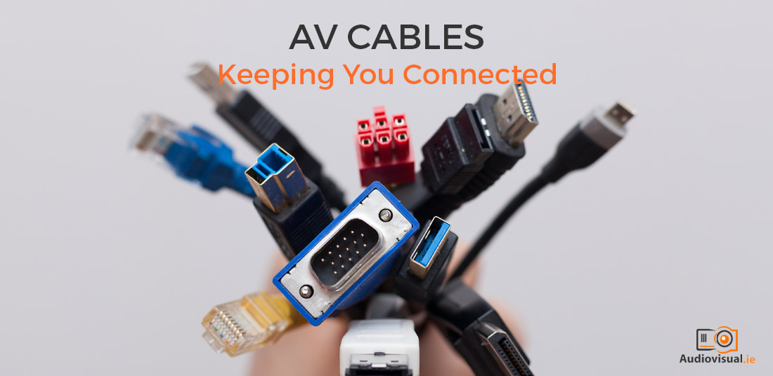AV Cables - Audio Visual Cable Hire Ireland