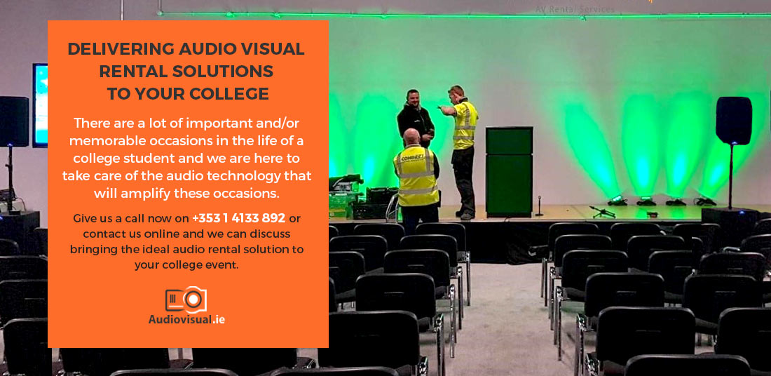 Audio Visual Solutions for College Events - Audiovisual Ireland