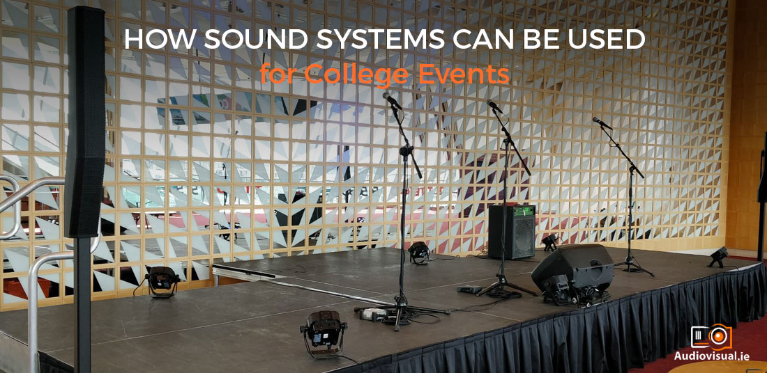 Sound System Rental for College Events - Audiovisual Ireland