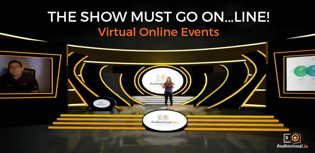 Virtual Events Online - Covid-19 - Audiovisual Rental Ireland