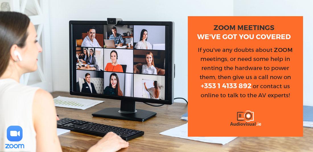 Zoom Meetings - Renting Hardware - Audiovisual Ireland
