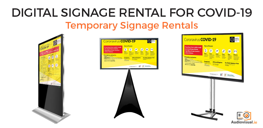 Digital Signage Rental for Covid 19 - Audiovisual Ireland
