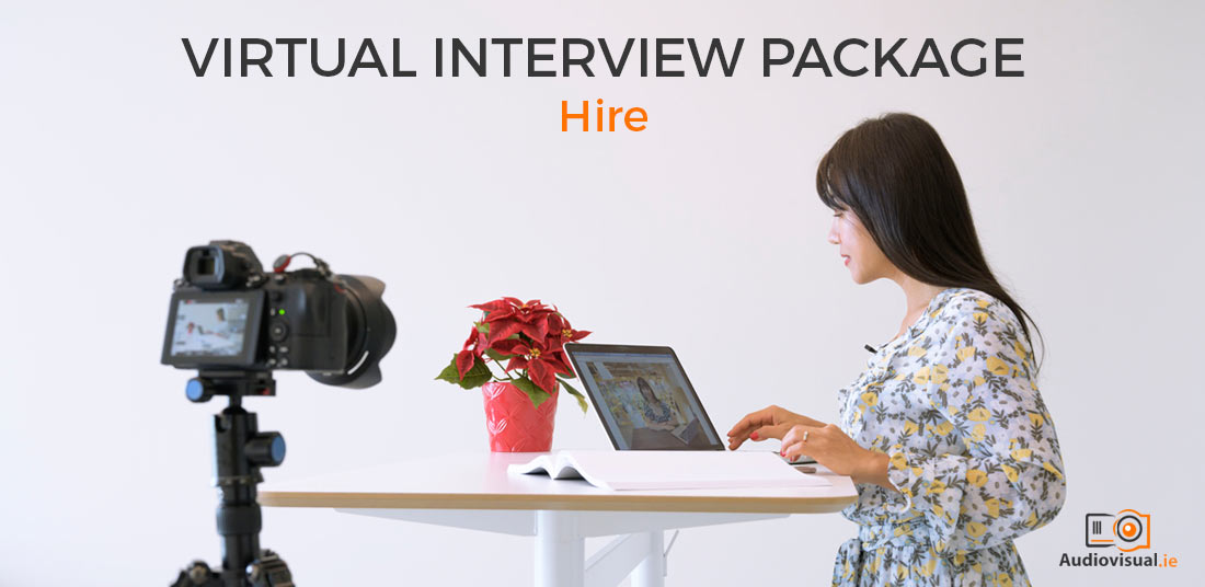 Virtual Interview Package Hire - Audiovisual Ireland