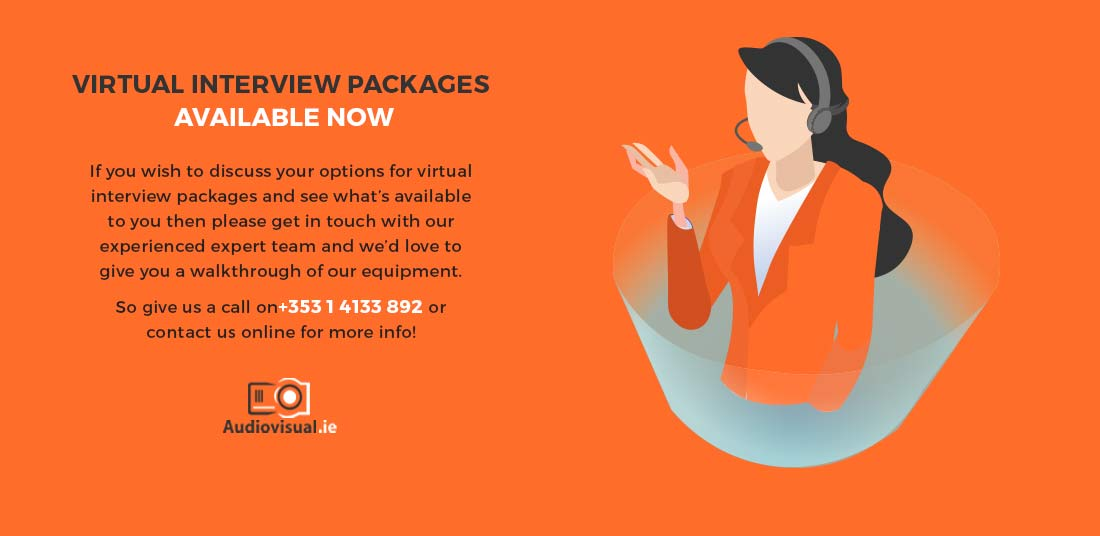 Virtual Interview Packages - Available Now - Audiovisual Ireland