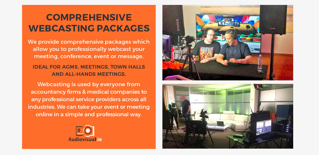 Comprehensive Webcasting Packages - Audiovisual Ireland