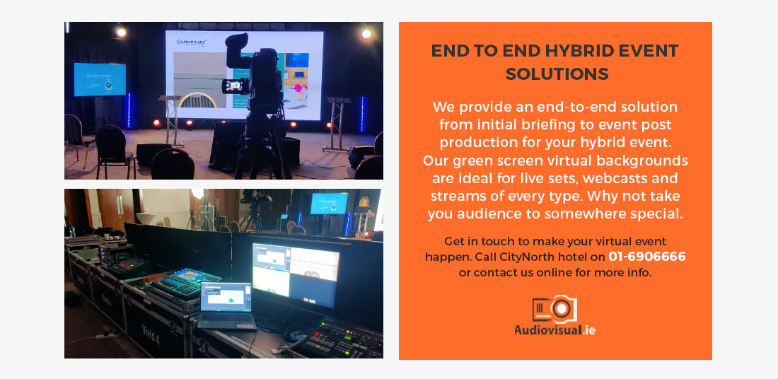 End to End Hybrid Event Solutions - CityNorth Hotel Dublin