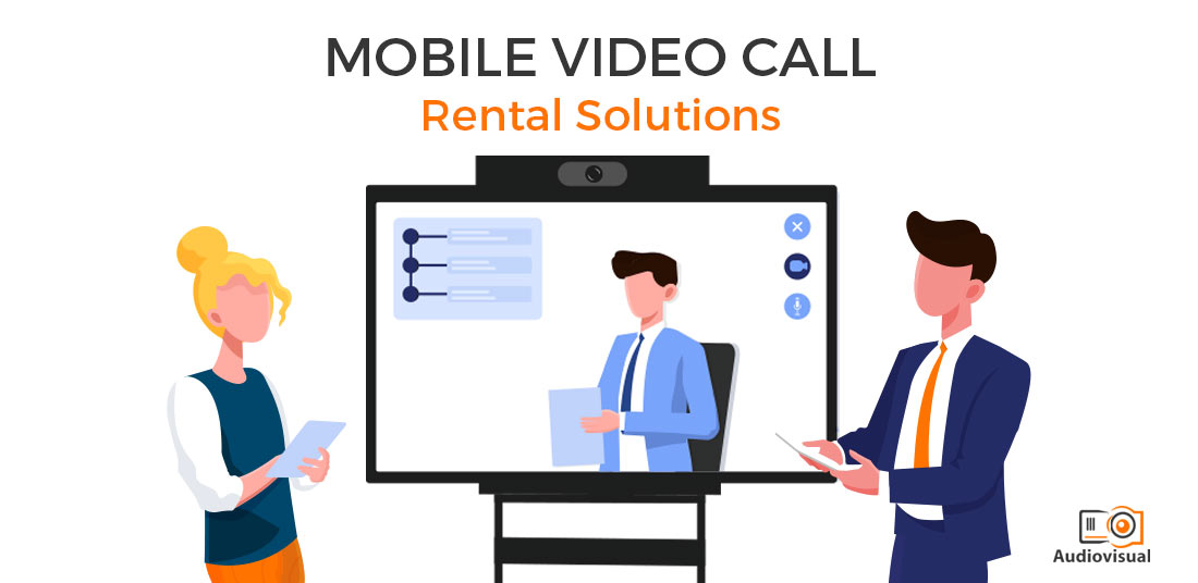 Mobile Video Calls Rental Solutions Ireland - Audiovisual