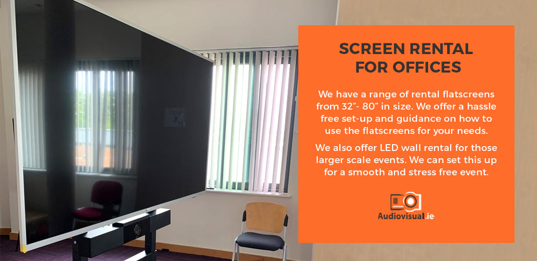 Screen Rental for Offices - Flatscreens LED Ireland